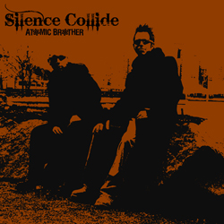 Silence Collide by Atomic Brother