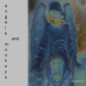 Angels & Monkeys by Freedom